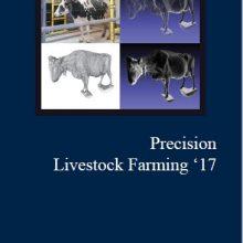 Proceedings of the Precision Livestock Farming '17 Conference